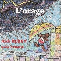 Kidi Bebey et Irina Conde - L'orage.