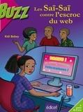Kidi Bebey - Les Saï-Saï contre l'escroc du web.