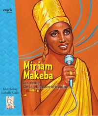 Kidi Bebey - Miriam Makeba - La reine de la chanson africaine.