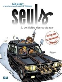 Kidi Bebey et Bruno Gazzotti - Seuls Tome 2 : Le Maître des couteaux.