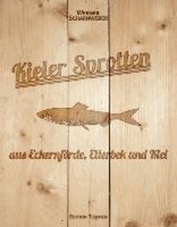 Kieler Sprotten - aus Eckernförde, Ellerbek und Kiel.