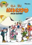 Kienne - Club Ski Rando Tomme 1 : Niveau débutant.