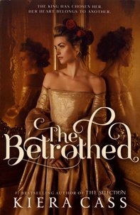 Kiera Cass - The Betrothed.