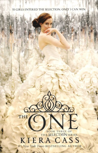 Kiera Cass - The selection Tome 3 : The One.