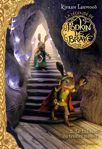 La légende de Podkin le Brave Tome 2 Le trésor du terrier maudit
