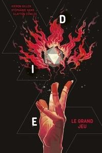 Kieron Gillen et Stéphanie Hans - DIE Tome 3 : Le grand jeu.