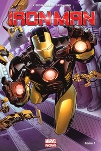 Kieron Gillen et Greg Land - Iron Man Tome 1 : Croire.