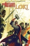 Kieron Gillen et Dan Abnett - New Mutants Loki - En exil.