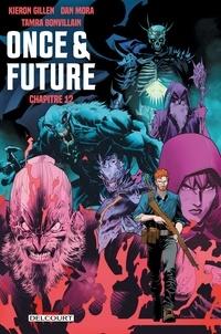 Kieron Gillen - Once and Future Chapitre 12.