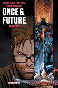 Kieron Gillen - Once and Future Chapitre 3.