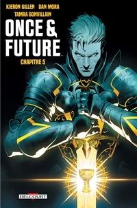 Kieron Gillen - Once and Future Chapitre 5.