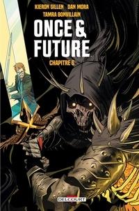 Kieron Gillen - Once and Future Chapitre 6.