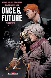 Kieron Gillen - Once and Future Chapitre 7.