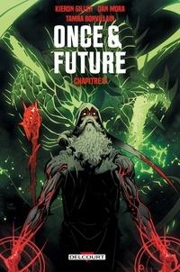 Kieron Gillen - Once and Future Chapitre 8.