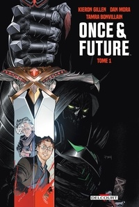 Kieron Gillen - Once and Future 1 : Once and Future T01.