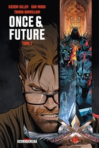 Kieron Gillen - Once and Future T02.