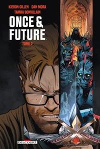 Kieron Gillen et Dan Mora - Once and Future Tome 2 : .