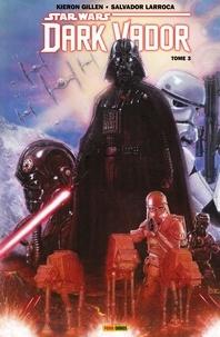 Kieron Gillen et Salvador Larroca - Star Wars - Dark Vador (2015) T03 - La guerre shu-torun.