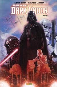 Kieron Gillen et Salvador Larroca - Star Wars - Dark Vador Tome 3 : La guerre Shu-Torun.