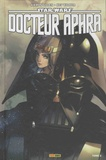 Kieron Gillen et Kevin Walker - Star Wars, Docteur Aphra Tome 2 : L'énorme magot.