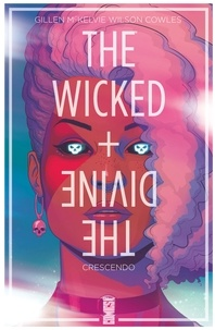 Kieron Gillen et Jamie McKelvie - The Wicked + The Divine Tome 4 : Crescendo.