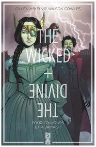 Kieron Gillen et Jamie McKelvie - The Wicked + The Divine Tome 8 : Pour toujours et à jamais !.