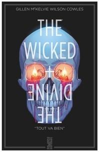 "Kieron Gillen et Jamie McKelvie - The Wicked + The Divine Tome 9 : ""Tout va bien""."