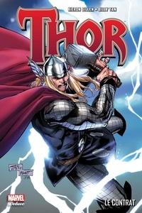 Kieron Gillen et Billy Tan - Thor Tome 3 : Le contrat.