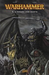 Kieron Gillen et Dwayne Harris - Warhammer Tome 6 : L'Armée des morts.