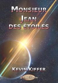 Kiffer - Monsieur Jean des étoiles.