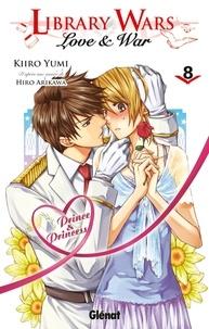Kiiro Yumi et Hiro Arikawa - Library Wars Tome 8 : .
