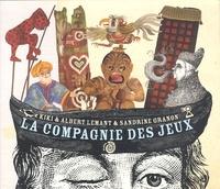 Kiki et Albert Lemant - La compagnie des jeux.