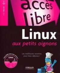 Kiki Novak - Linux aux petits oignons - Les meilleures recettes pour bien débuter !. 1 DVD