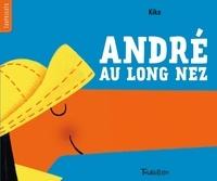Kiko - André au long nez.