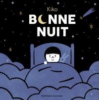 Kiko - Bonne nuit.