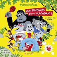 Kiko et Chantal Janisson - Quel ramdam pour Macadam !.