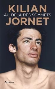 Kilian Jornet - Au-delà des sommets.