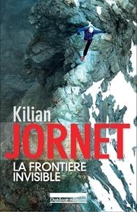 La frontière invisible - Kilian Jornet pdf epub