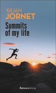 Kilian Jornet - Summits of my life.