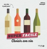 Kilien Stengel - Choisir son vin.