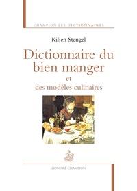 Kilien Stengel - Dictionnaire du bien manger et des modèles culinaires.