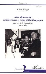 Laide alimentaire : colis de vivres et repas philantropiques - Histoire de la Gigouillette 1934-2009.pdf