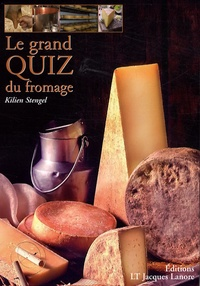 Kilien Stengel - Le grand quizz du fromage.