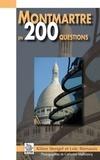 Kilien Stengel et Loïc Bienassis - Montmartre en 200 questions.