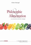Kilien Stengel - Philosophie & alimentation - La conscience de bien manger.
