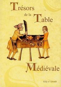 Kilij El Tabakh - Trésors de la Table Médiévale - Tome 2, Les recettes.