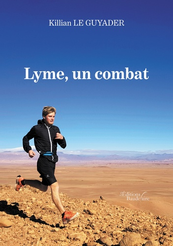 Killian Le Guyader - Lyme, un combat.