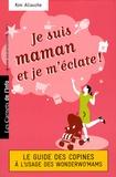 Kim Allouche - Je suis maman et je m'éclate !.