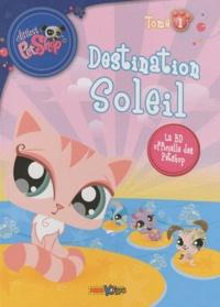 Kim Antoniazzi - Littlest PetShop Tome 1 : Destination Soleil.
