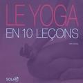 Kim Davies - Le yoga en 10 leçons.